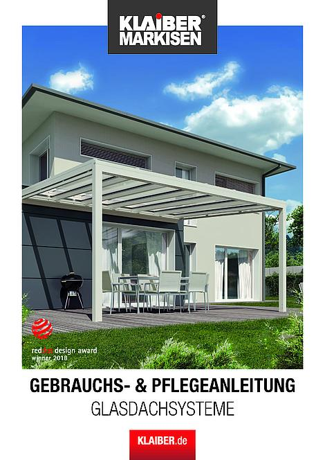 KLAIBER Gebrauchs- und Pflegeanleitung Glasdachsysteme